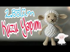 Amigurumi Kuzu Nasıl Yapılır 1.Bölüm  - Pıtırcıklı Kuzucuk Kafa Yapımı - YouTube