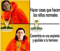 Memes de Loki y todo lo relacionado con Tom.  - 1   Soy Loki