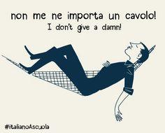 Learning Italian Language ~ I don't give a damn