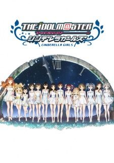 The iDOLM@STER Cinderella Girls 2nd Season anime | Watch The iDOLM@STER Cinderella Girls 2nd Season anime online in high quality
