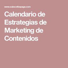 Calendario de Estrategias de Marketing de Contenidos
