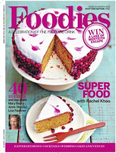 Foodies Magazine -- A Celebration of Fine Food & Drinkl