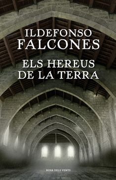 Els hereus de la terra by Ildefonso Falcones - Books Search Engine Best Books To Read, I Love Books, Good Books, Guitar Chords Beginner, Ebooks Pdf, The Book Thief, Books 2016, Reading Challenge, Search Engine