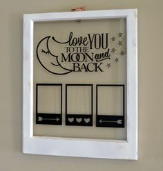 Items similar to Antique window with quote and frames for pictures-Love you to the moon and back on Etsy - nimivo sites Antique Windows, Old Windows, Family Photo Frames, Picture Frames, Old Window Decor, Window Ideas, Old Window Projects, Framed Quotes, Window Frames