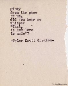 Typewriter Series #352 by Tyler Knott Gregson