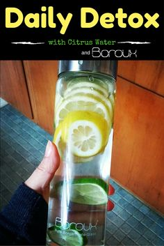 Detox your body daily with Fruit water infusions.  Adding lemon, cucumber, etc. adds more health benefits to staying hydrated! Make them ahead of time in your Boroux glass water bottles so they are ready to grab and go.