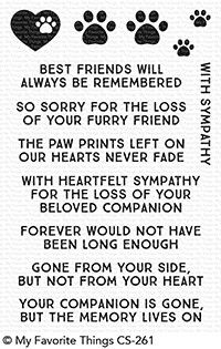 My Favorite Things - Clear Stamp - Critter Condolences-Our pets are an extension of our family and it's never easy to find the words to express our sy Sympathy Card Sayings, Sympathy Messages For Cards, Greeting Cards, Dog Cards Handmade, Handmade Sympathy Cards, Pet Loss Grief, Dog Grief, Images Vintage, Card Sentiments