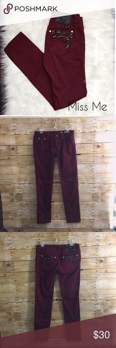 {Miss Me} Burgundy Skinnies Miss me size 28, burgundy skinny jeans. 32 inch inseam. EUC 💗 Miss Me Jeans Skinny
