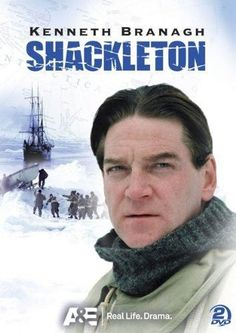 Kenneth Branagh & Charles Sturridge - Shackleton