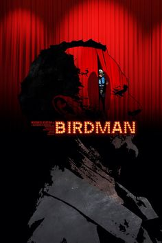 "Birdman, ilustración por Edgar Ascensão  ""People, they love blood. They love action. Not this talky, depressing, philosophical bullshit"". - Reggan as Birdman"