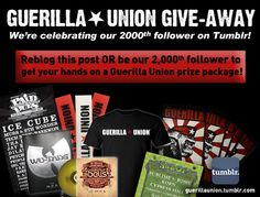 Head to the Guerilla Union Tumblr NOW to get your hands on a seriously dope prize package! www.guerillaunion.tumblr.com