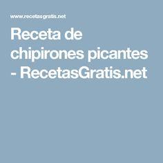 Receta de chipirones picantes - RecetasGratis.net
