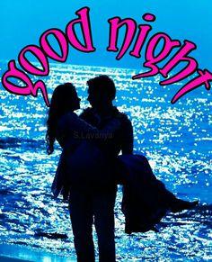 good night S. Good Night Lover, Good Night Couple, Good Night I Love You, Good Night Sweet Dreams, L Love You, Good Night Quotes, You And I, Good Night Massage, Good Morning Images