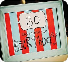 This is great! Birthday Countdown, Christmas Countdown, Summer countdown ... include one of each holiday/occasion on different paper ... could even give as a teacher gift with a wipe off pen