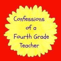 Confessions of a Fourth Grade Teacher (4th Grade)