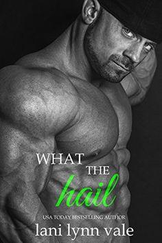[PDF DOWNLOAD] What the Hail (Hail Raisers