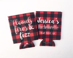 Flannels, Fires and Fizz Buffalo Plaid Bachelorette/Wedding Beverage Insualtor/Hugger by dawsandgray on Etsy https://www.etsy.com/listing/499138138/flannels-fires-and-fizz-buffalo-plaid