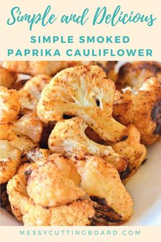 Simple, quick, and full of flavor! If you're looking for a new side dish or a simple snack look no further than this Simple Smoked Paprika Cauliflower! Snack Recipes | Lunch Recipes | Dinner Recipes | Sunday Dinner | Weeknight Meals | Appetizers | Cauliflower Recipe  | Side Dish Recipe | Vegetable Recipe | Vegetarian Recipe | Healthy Snack | Healthy Dish | Quick Recipe | Simple Recipe