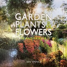 A great book which provides horticultural information on many native and exotic plants commonly used in gardens across Australia.