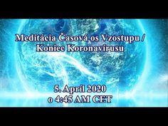 Meditácia Vzostupu/ Koniec Koronavírusu- slovenská audio meditácia - YouTube Zen, Youtube, Youtube Movies