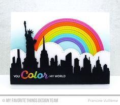 Rainbow of Happiness, Color the Rainbow Die-namics, New York Skyline Die-namics, Stitched Cloud Edges Die-namics, Stitched Rainbow Die-namics - Francine Vuillème  #mftstamps