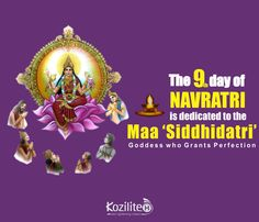 Goddess Siddhidatri is worshipped on the ninth day of Navaratri. She has supernatural healing powers.