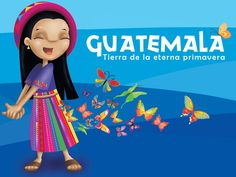 The Land of Eternal Spring Guatemalan Art, Guatemala Flag, Montessori Homeschool, Morning Greeting, School Decorations, How To Speak Spanish, Native Art, Central America, Independence Day