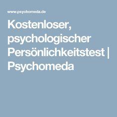 """Kostenloser, psychologischer Persönlichkeitstest   Psychomeda Mehr zum Thema """"Coaching"""" und Persönlichkeit gibt es auf LernCoaching-Berlin.com"""