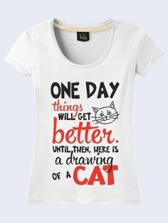 7601e247 Text Funny Slogan Cat Design White Woman Printed T-Shirt Short Sleeve Size  XS-XL