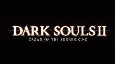 [Test] DLC Dark Souls 2 : Crown of the Sunken King