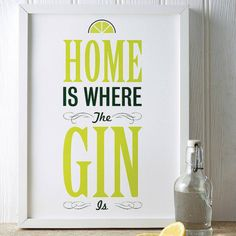 A4 'Home is Where the Gin is' Print