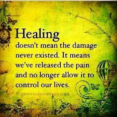 Healing doesn't mean the damage never existed. It means we've released the pain and no longer allow it to control your lives. Buddhist Wisdom, Buddhist Quotes, Motivational Phrases, Inspirational Quotes, Cool Words, Wise Words, Words Of Strength, Awakening Quotes, Spiritual Awakening