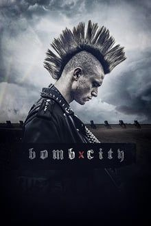 Ver Bomb City 2017 Online Filmes Online Gratis Filmes