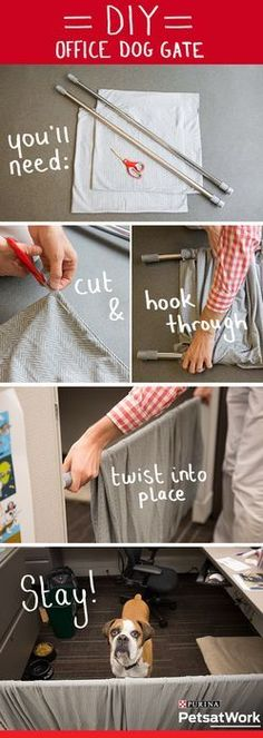 Make your office pet friendly with a DIY dog gate. What you'll need: 2 shower or window curtain tension rods, 2 large pillow cases (stretchy jersey material works great!) and scissors. Step cut the (Diy Step Fabrics) Diy Dog Gate, Diy Baby Gate, Pet Gate, Baby Gates, Large Pillow Cases, Large Pillows, Baby Room Curtains, Shower Curtains, Office Dog