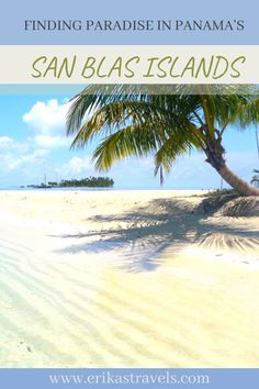 Panama's San Blas Islands are worth a visit but getting there requires a bit of work. Here's a  guide to help you plan your tour to the San Blas in Panama! Most Beautiful Beaches, World's Most Beautiful, Central America, North America, Travel Guides, Travel Tips, Island Tour, Beautiful Islands, Historical Sites