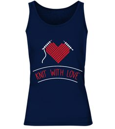 # Knitting Is My Heart LIMITED EDITION .  It's time time to show your passion in the world. Knit t-shirt, tank top and many more. Special Offer, Not Available Anywhere Else!  Available in a variety of styles and colorsSSL SAFE & SECURE CHECKOUT via  VISA | MC | DISC | AMEX | PAYPAL