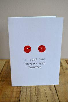 'I love you from my head tomatoes' by SophieFellCreations #Card #Illustration #Tomatoes