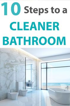 Deep Clean the Bathroom with these easy to follow instructions cleaning every area of the bathroom Bonus tips for keeping your bathroom clean!