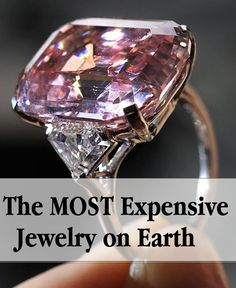 """The Graff Pink: $46.2 Million This rare 24.78-carat pink diamond is nick named 'pink panther' and considered the """"greatest diamond ever discovered for it classification"""". Little is known about its origins, but Harry Winston sold it recently in an auction to jeweler, Laurence Graff."""