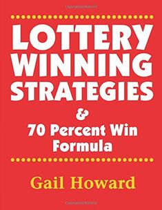 Lottery Winning Strategies: & 70 Percent Win Formula Paperback by Ms Gail Howard Lucky Numbers For Lottery, Winning Lottery Numbers, Lotto Numbers, Winning Numbers, Winning The Lottery, Lottery Book, Lottery Strategy, Lottery Tips, Lottery Tickets