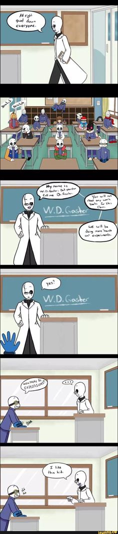 """In a weird scenario where Dr.Gaster teaches all the Sans their smarts.  """"Ooh, I like this one"""""""