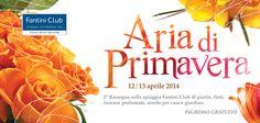 Aria di primavera Fantini Club 12-13 Aprile 2014