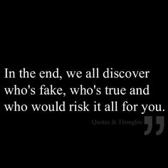 risk, real friend, life, truth, thought