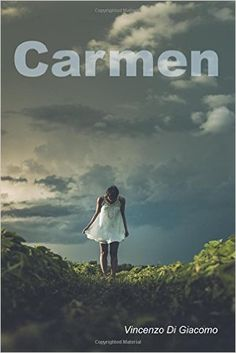 Amazon.it: Carmen - Vincenzo Di Giacomo - Libri