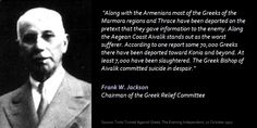 Between the Ottoman Empire (today Turkey) under two successive regimes, carried out a systematic and violent campaign of extermination against its native Greek minority. Infographics, Jackson, History, Quotes, Quotations, Historia, Infographic, Info Graphics, Quote
