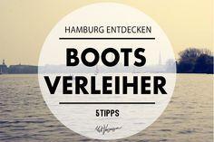 5 tolle Bootsverleiher in Hamburg by Mit Vergnügen Hamburg