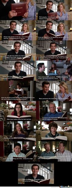 "Modern Family Phil's Osophy. ""When life gives you lemonade, make lemons. Life will be all like ""What?"" :)"