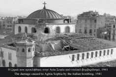 The damage caused to Agia Sophia by Italian Old Pictures, Old Photos, Thessaloniki, My Town, Macedonia, Taj Mahal, Greece, The Past, History