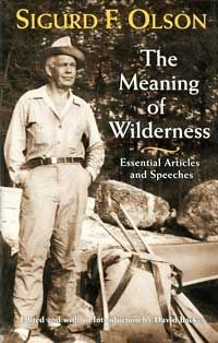 Sigurd Olson - The Meaning of Wilderness  or anything by him... shttp://www4.uwm.edu/letsci/research/sigurd_olson/contents.htmee
