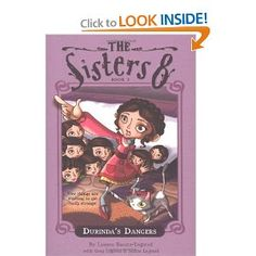 The Sisters Eight Book 2: Durinda's Dangers by Lauren Baratz-Logsted